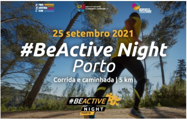 #BeActive Night Porto